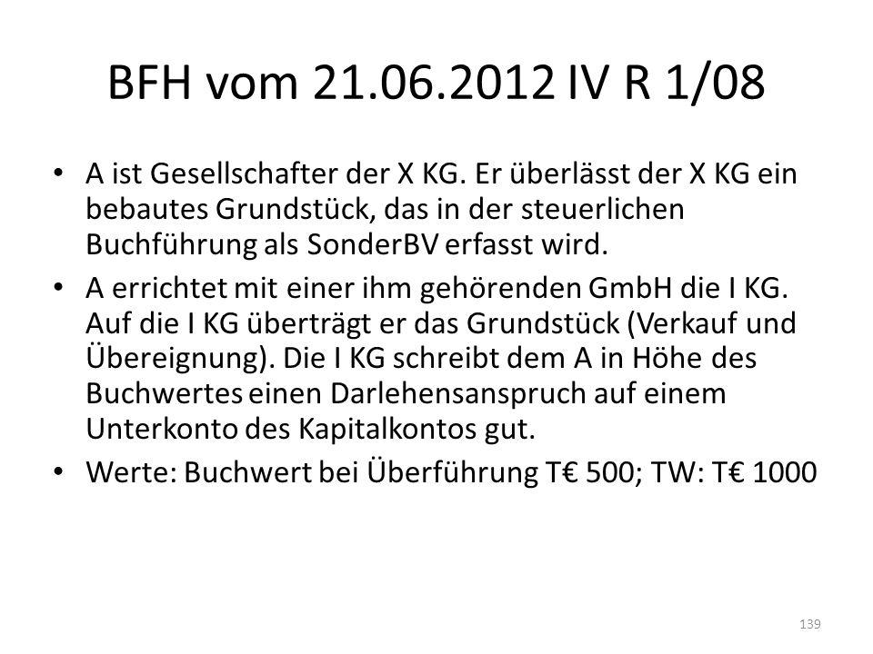 BFH vom 21.06.2012 IV R 1/08 A ist Gesellschafter der X KG. Er überlässt der X KG ein bebautes Grundstück, das in der steuerlichen Buchführung als Son