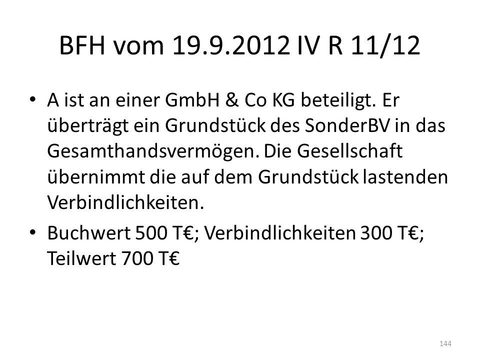 BFH vom 19.9.2012 IV R 11/12 A ist an einer GmbH & Co KG beteiligt. Er überträgt ein Grundstück des SonderBV in das Gesamthandsvermögen. Die Gesellsch