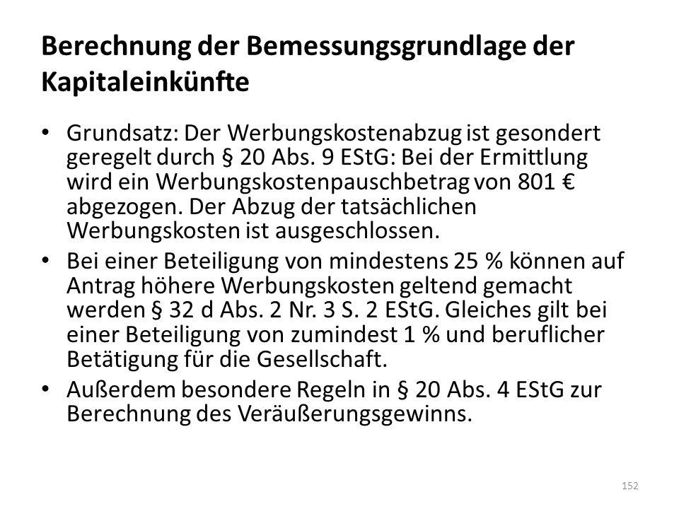 Berechnung der Bemessungsgrundlage der Kapitaleinkünfte Grundsatz: Der Werbungskostenabzug ist gesondert geregelt durch § 20 Abs. 9 EStG: Bei der Ermi