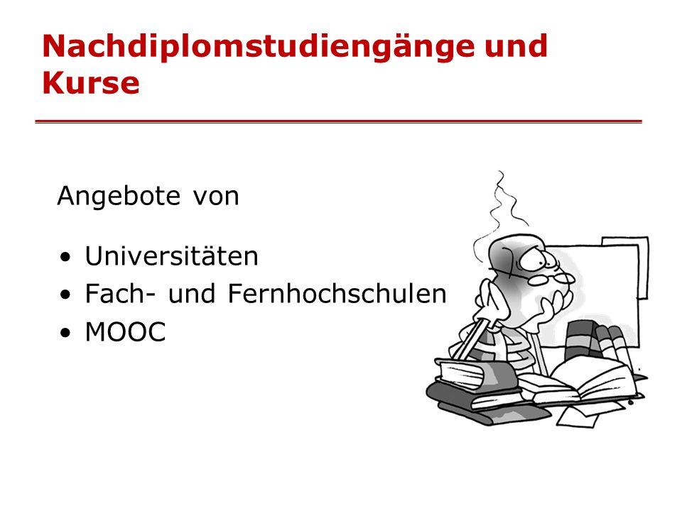 Nachdiplomstudiengänge und Kurse Angebote von Universitäten Fach- und Fernhochschulen MOOC