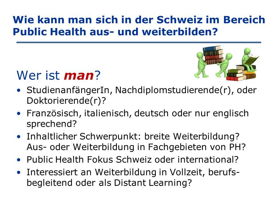 Wie kann man sich in der Schweiz im Bereich Public Health aus- und weiterbilden.