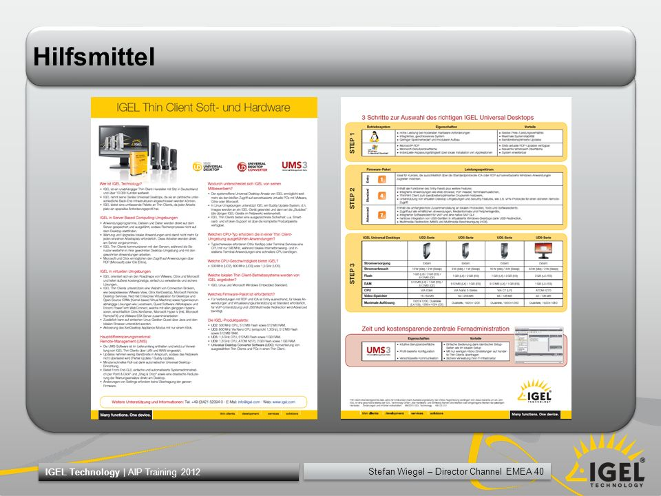 Stefan Wiegel – Director Channel EMEA 40 IGEL Technology | AIP Training 2012 Hilfsmittel