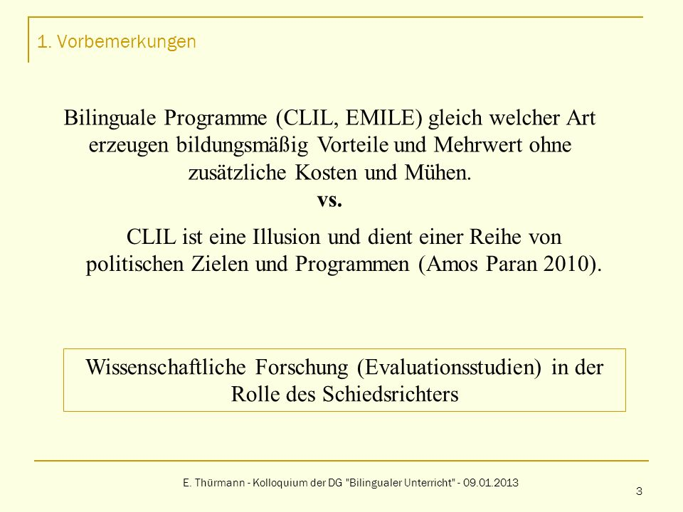 1. Vorbemerkungen E. Thürmann - Kolloquium der DG