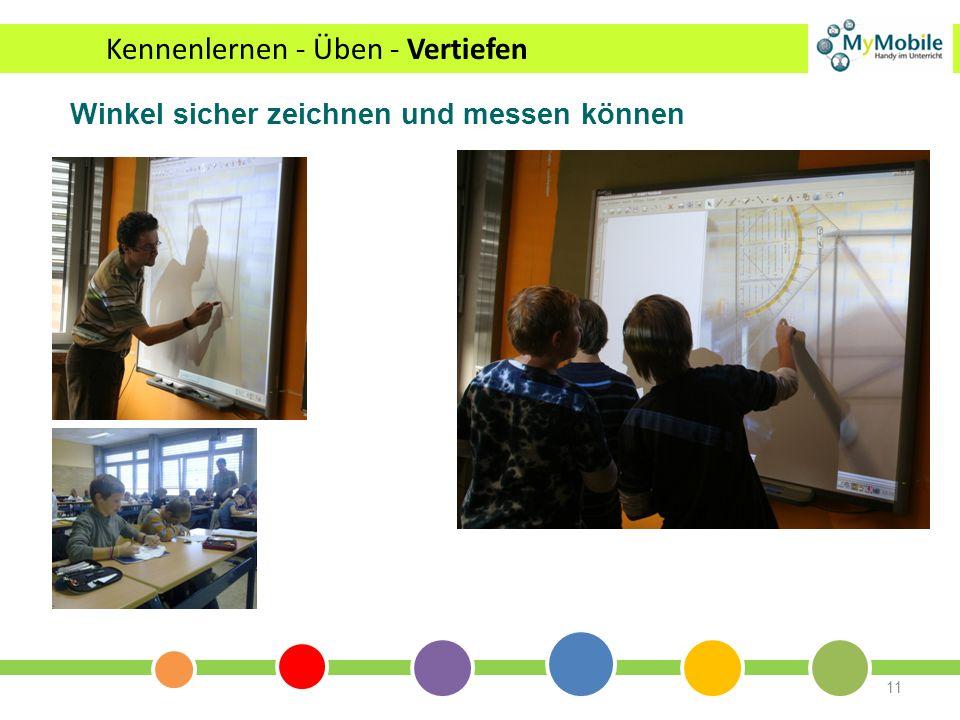 11 Winkel sicher zeichnen und messen können Kennenlernen - Üben - Vertiefen