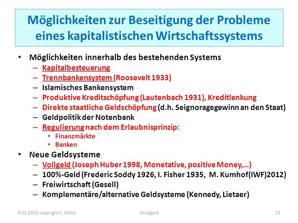 Möglichkeiten zur Beseitigung der Probleme eines kapitalistischen Wirtschaftssystems Möglichkeiten innerhalb des bestehenden Systems – Kapitalbesteuer