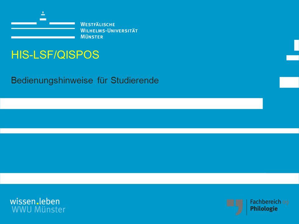 A.HIS-LSF und QISPOS - Erste Einführung B. Veranstaltungssuche in HIS-LSF C.