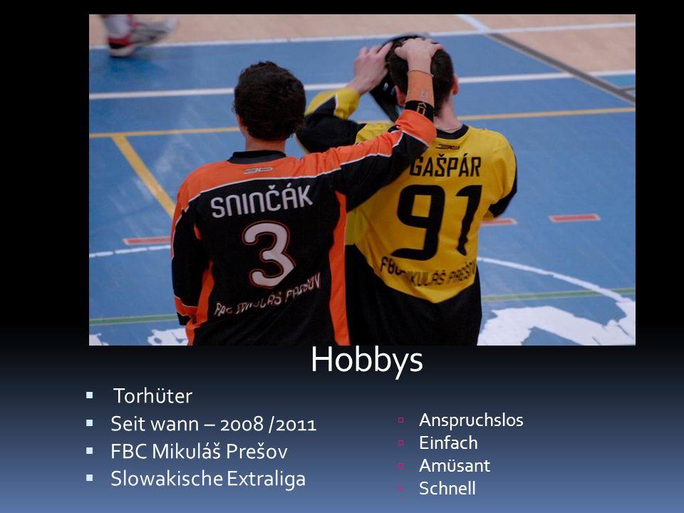 Hobbys Torhüter Seit wann – 2008 /2011 FBC Mikuláš Prešov Slowakische Extraliga Anspruchslos Einfach Amüsant Schnell