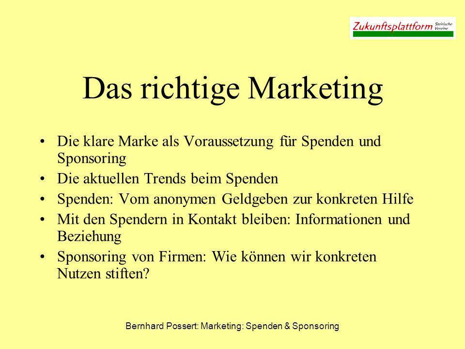 Bernhard Possert: Marketing: Spenden & Sponsoring Aktuelle Studie – npo.or.at 2/3 spenden - im Durchschnitt 67 Euro pro Jahr Nur 2 % direkt – 98 % über NPOs Summe: ca.
