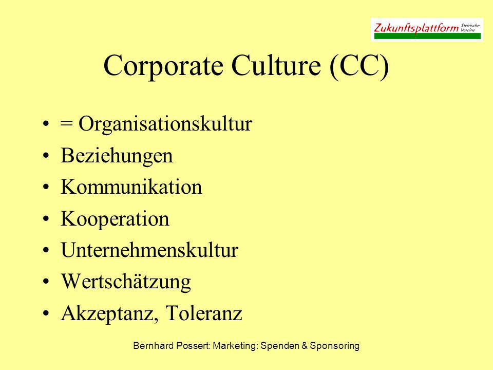 Bernhard Possert: Marketing: Spenden & Sponsoring Corporate Culture (CC) = Organisationskultur Beziehungen Kommunikation Kooperation Unternehmenskultu