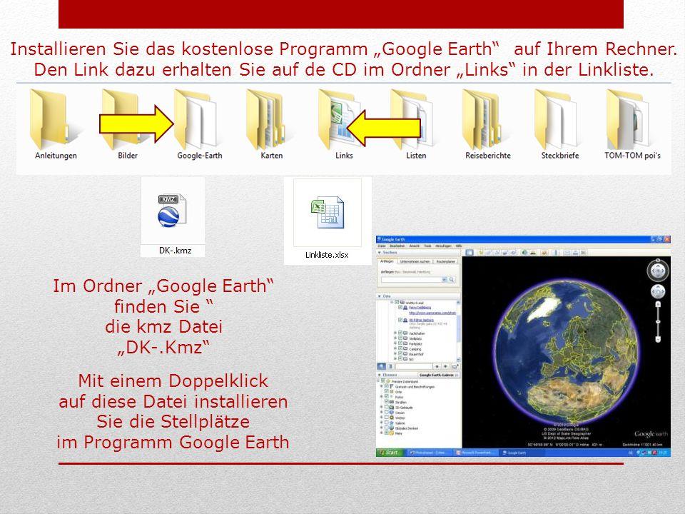 Installieren Sie das kostenlose Programm Google Earth auf Ihrem Rechner.