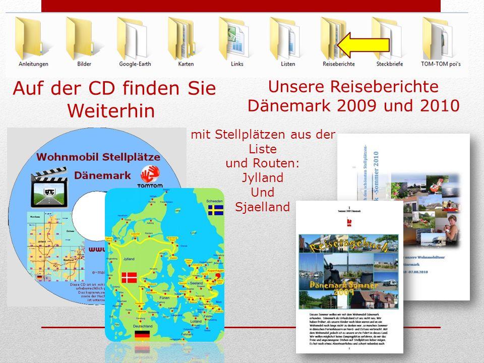 mit Stellplätzen aus der Liste und Routen: Jylland Und Sjaelland Auf der CD finden Sie Weiterhin Unsere Reiseberichte Dänemark 2009 und 2010