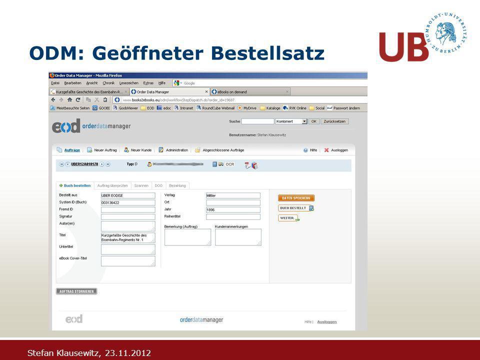 Stefan Klausewitz, 23.11.2012 ODM: Geöffneter Bestellsatz