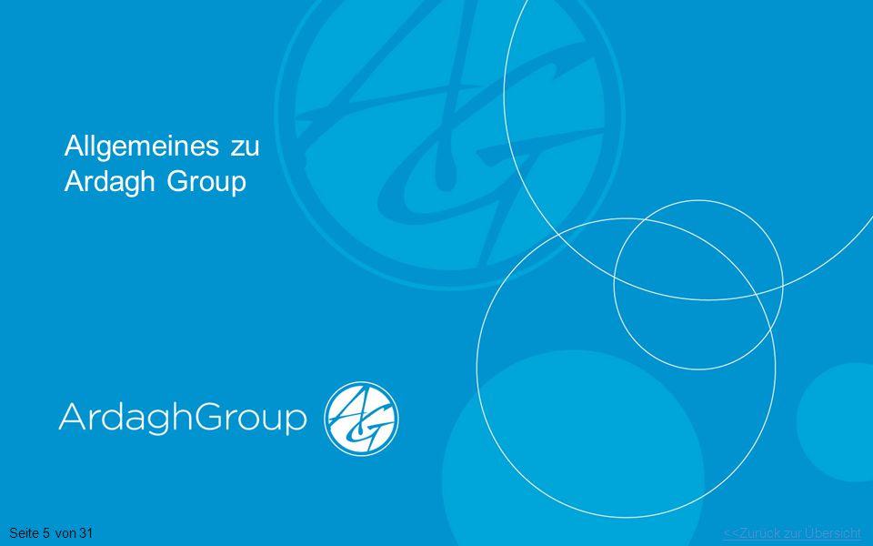 <<Zurück zur ÜbersichtSeite 5 von 31 Allgemeines zu Ardagh Group