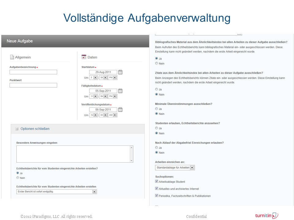 ©2012 iParadigms, LLC All rights reserved. Confidential Vollständige Aufgabenverwaltung