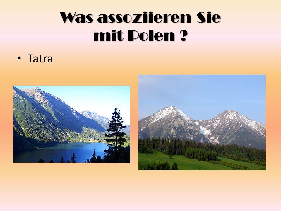 Was assoziieren Sie mit Polen ? Tatra