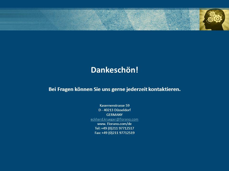 Dankeschön! Bei Fragen können Sie uns gerne jederzeit kontaktieren. Kasernenstrasse 59 D - 40213 Düsseldorf GERMANY eckhard.krueger@fiorano.com eckhar