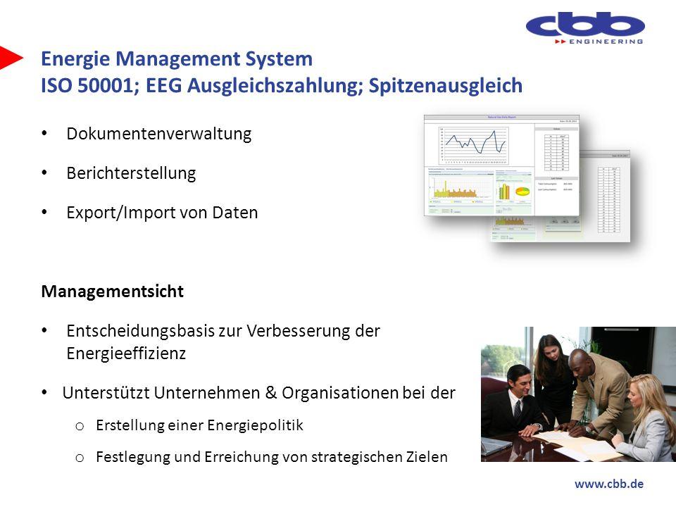 www.cbb.de Energie Management System ISO 50001; EEG Ausgleichszahlung; Spitzenausgleich Dokumentenverwaltung Berichterstellung Export/Import von Daten