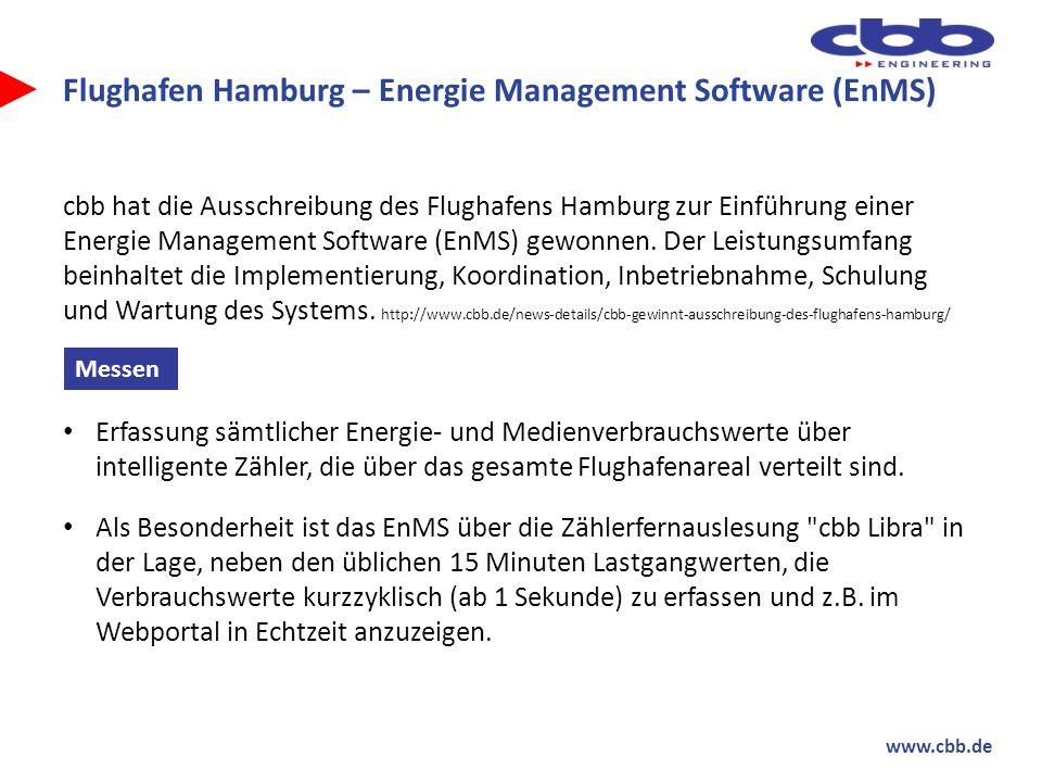 www.cbb.de Flughafen Hamburg – Energie Management Software (EnMS) cbb hat die Ausschreibung des Flughafens Hamburg zur Einführung einer Energie Manage