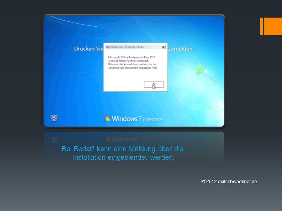 © 2012 exilschwaelmer.de Bei Bedarf kann eine Meldung über die Installation eingeblendet werden.