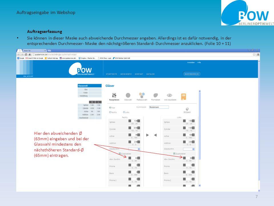 Glaswahl Über den Reiter Glasauswahl können Sie den Glastyp bestimmen… 8 Auftragseingabe im Webshop