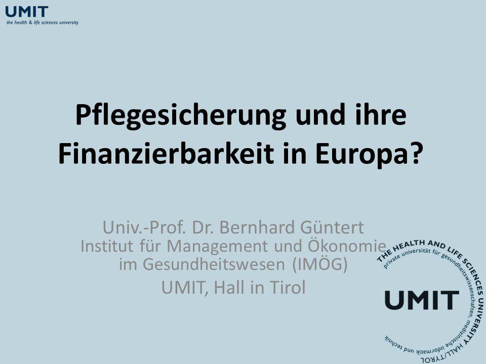 Modelle zur Finanzierung der Langzeitpflege und –betreuung (2) ein einziges Finanzierungssystem und universellen Leistungsanspüchen gemischtes System bedarfsabhängiges Sicherheitsnetz