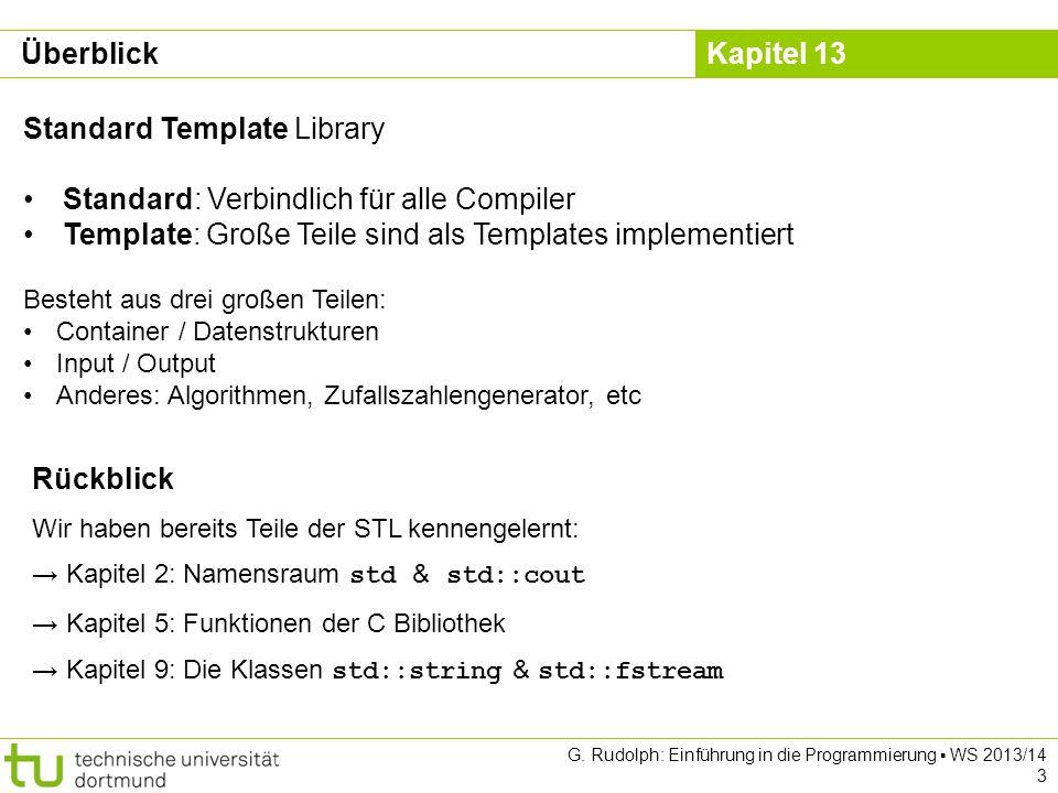 Kapitel 13 Ein - / Ausgabe für eigene Klassen operator>> - Point2D Klasse int main() { istringstream testData( Point2D[2.34,3.47] ); Point2D p; testData >> p; cout << Punkt: << p << endl; return 0; } G.
