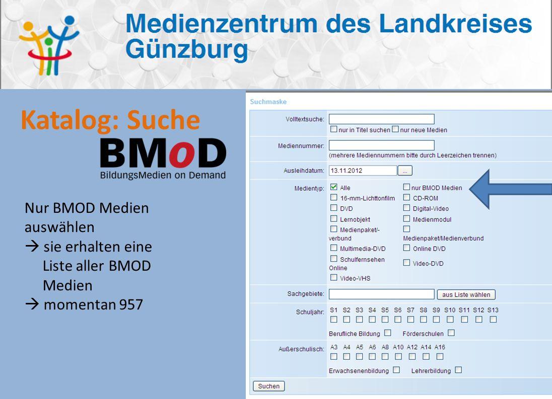 Katalog: Suche Nur BMOD Medien auswählen sie erhalten eine Liste aller BMOD Medien momentan 957