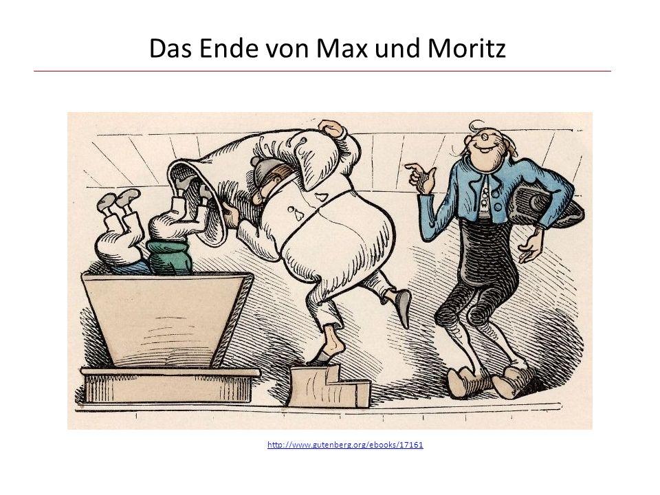 Das Ende von Max und Moritz http://www.gutenberg.org/ebooks/17161