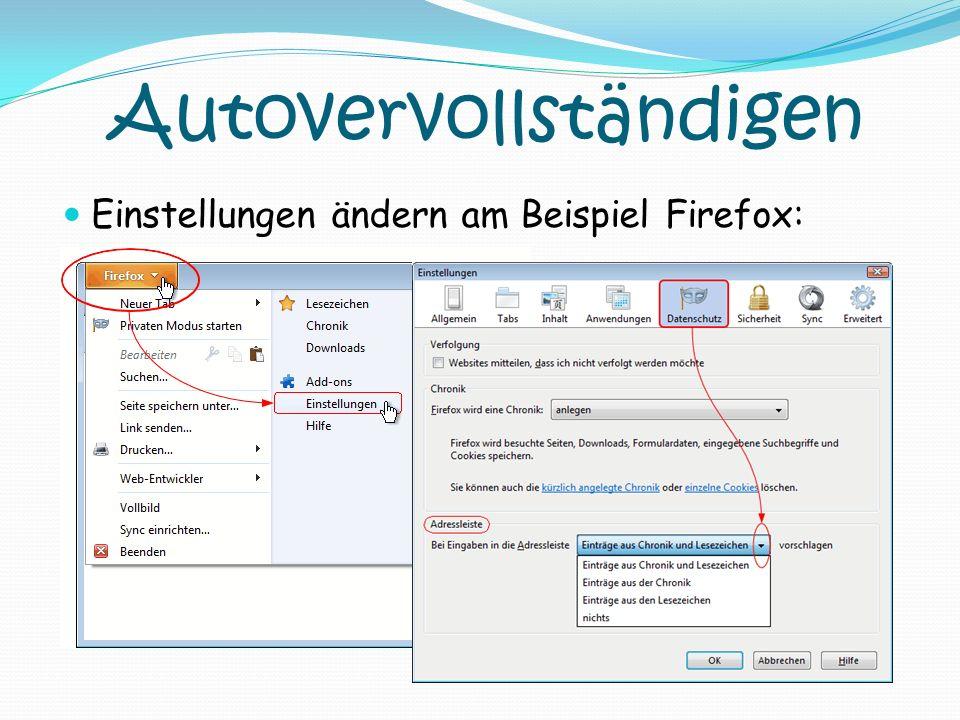 Autovervollständigen Einstellungen ändern am Beispiel Firefox: