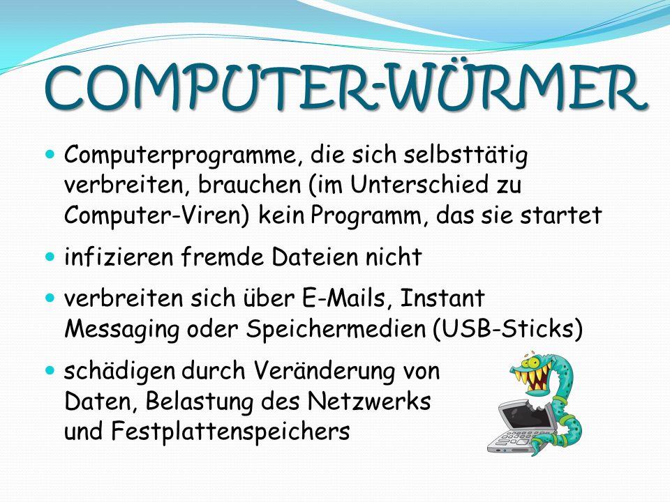 COMPUTER-WÜRMER Computerprogramme, die sich selbsttätig verbreiten, brauchen (im Unterschied zu Computer-Viren) kein Programm, das sie startet infizie