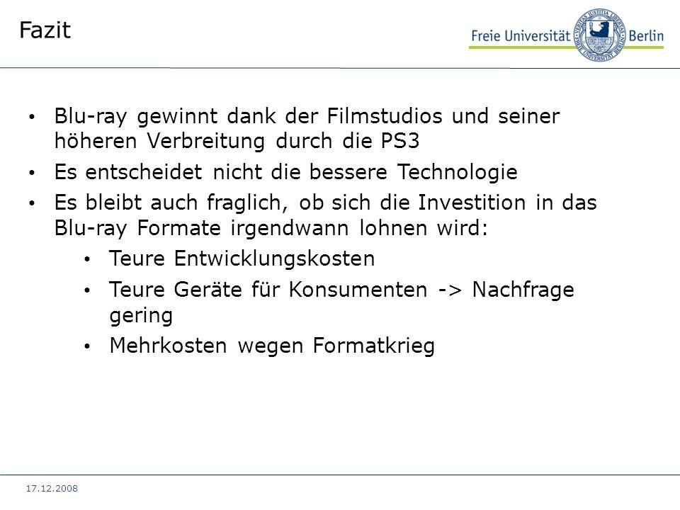 17.12.2008 Blu-ray gewinnt dank der Filmstudios und seiner höheren Verbreitung durch die PS3 Es entscheidet nicht die bessere Technologie Es bleibt au