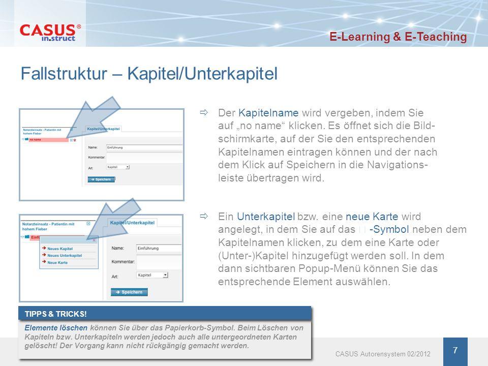 8 Fallstruktur – Bildschirmkarte Eine Karte beinhaltet folgende Elemente: Text Multimediamaterial (Bilder oder Filme) Aufgabe mit entsprechender Antwortmöglichkeit Antwort- und Expertenkommentar www.instruct.de E-Learning & E-Teaching CASUS Autorensystem 02/2012 8