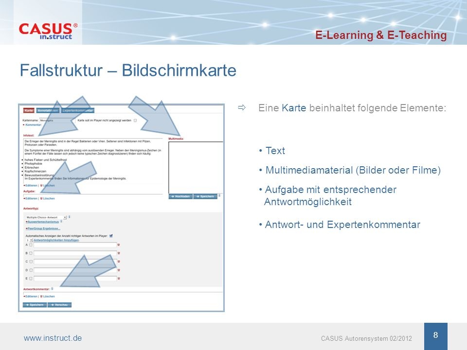 8 Fallstruktur – Bildschirmkarte Eine Karte beinhaltet folgende Elemente: Text Multimediamaterial (Bilder oder Filme) Aufgabe mit entsprechender Antwo