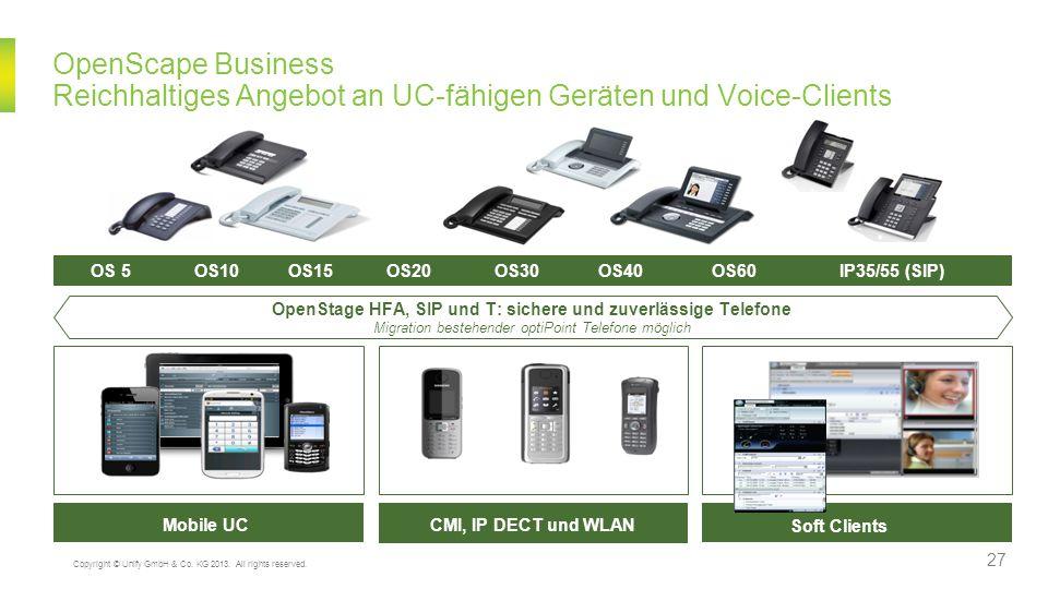 OpenScape Business Reichhaltiges Angebot an UC-fähigen Geräten und Voice-Clients OpenStage HFA, SIP und T: sichere und zuverlässige Telefone Migration