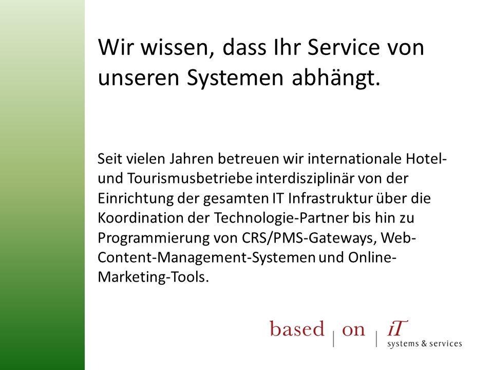 Seit vielen Jahren betreuen wir internationale Hotel- und Tourismusbetriebe interdisziplinär von der Einrichtung der gesamten IT Infrastruktur über di