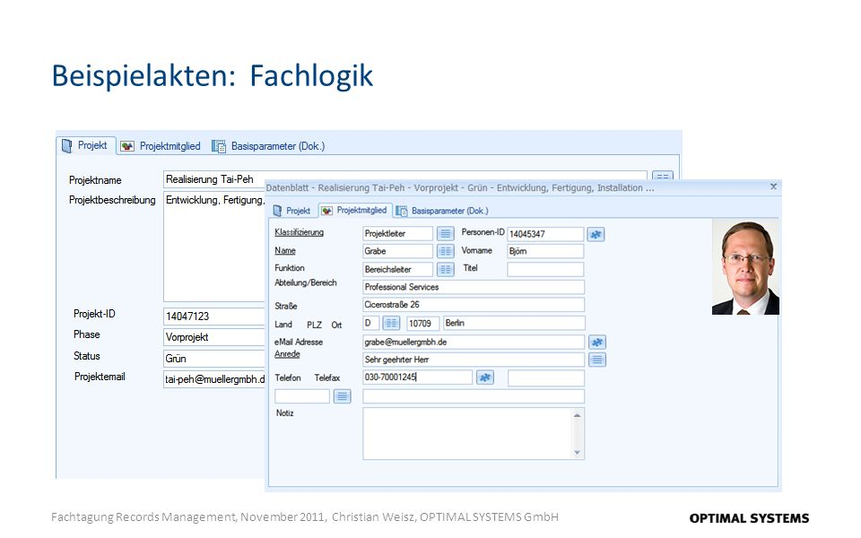 Beispielakten: Fachlogik Fachtagung Records Management, November 2011, Christian Weisz, OPTIMAL SYSTEMS GmbH