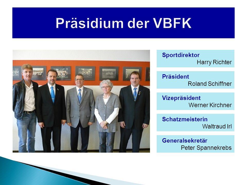 Sportdirektor Harry Richter Präsident Roland Schiffner Vizepräsident Werner Kirchner Schatzmeisterin Waltraud Irl Generalsekretär Peter Spannekrebs