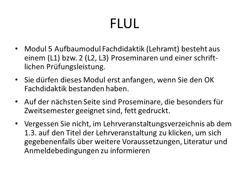 FLUL Modul 5 Aufbaumodul Fachdidaktik (Lehramt) besteht aus einem (L1) bzw.