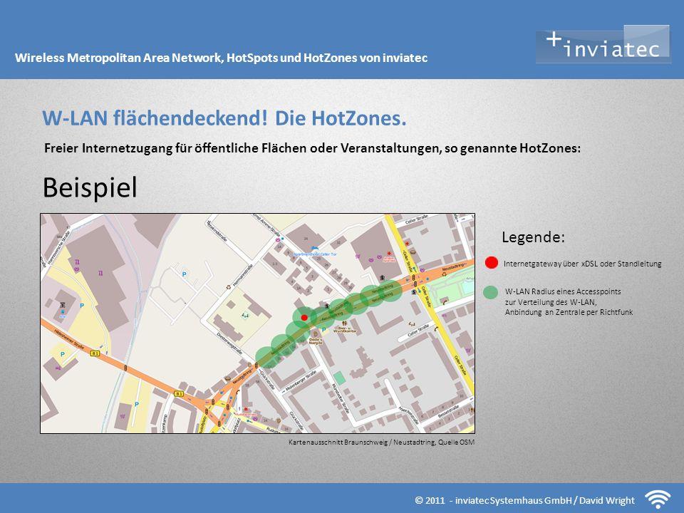 Fehmarn Hotsots © 2011 - inviatec Systemhaus GmbH / David Wright W-LAN flächendeckend! Die HotZones. Freier Internetzugang für öffentliche Flächen ode