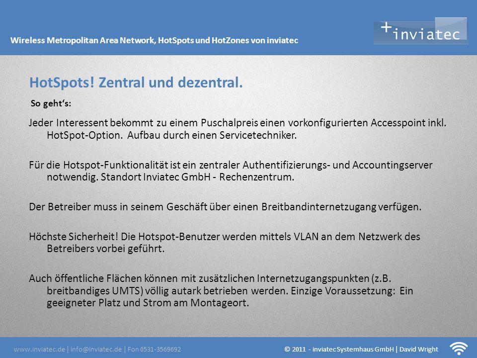 Fehmarn Hotsots Jeder Interessent bekommt zu einem Puschalpreis einen vorkonfigurierten Accesspoint inkl. HotSpot-Option. Aufbau durch einen Servicete
