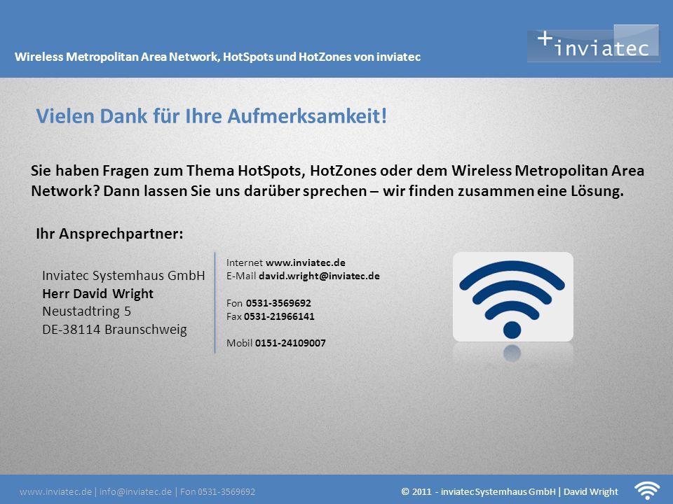 Fehmarn Hotsots Vielen Dank für Ihre Aufmerksamkeit! Sie haben Fragen zum Thema HotSpots, HotZones oder dem Wireless Metropolitan Area Network? Dann l