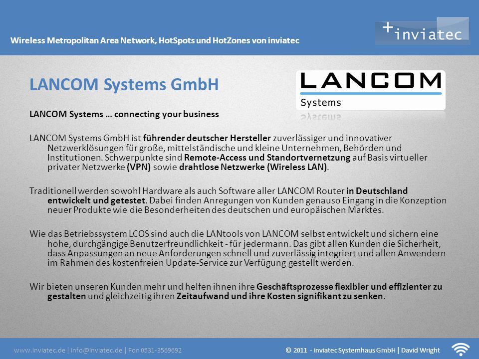 Fehmarn Hotsots LANCOM Systems … connecting your business LANCOM Systems GmbH ist führender deutscher Hersteller zuverlässiger und innovativer Netzwer