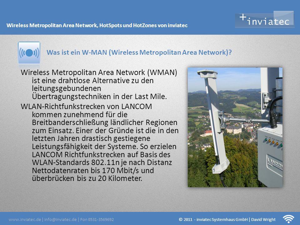 Fehmarn Hotsots Wireless Metropolitan Area Network (WMAN) ist eine drahtlose Alternative zu den leitungsgebundenen Übertragungstechniken in der Last M
