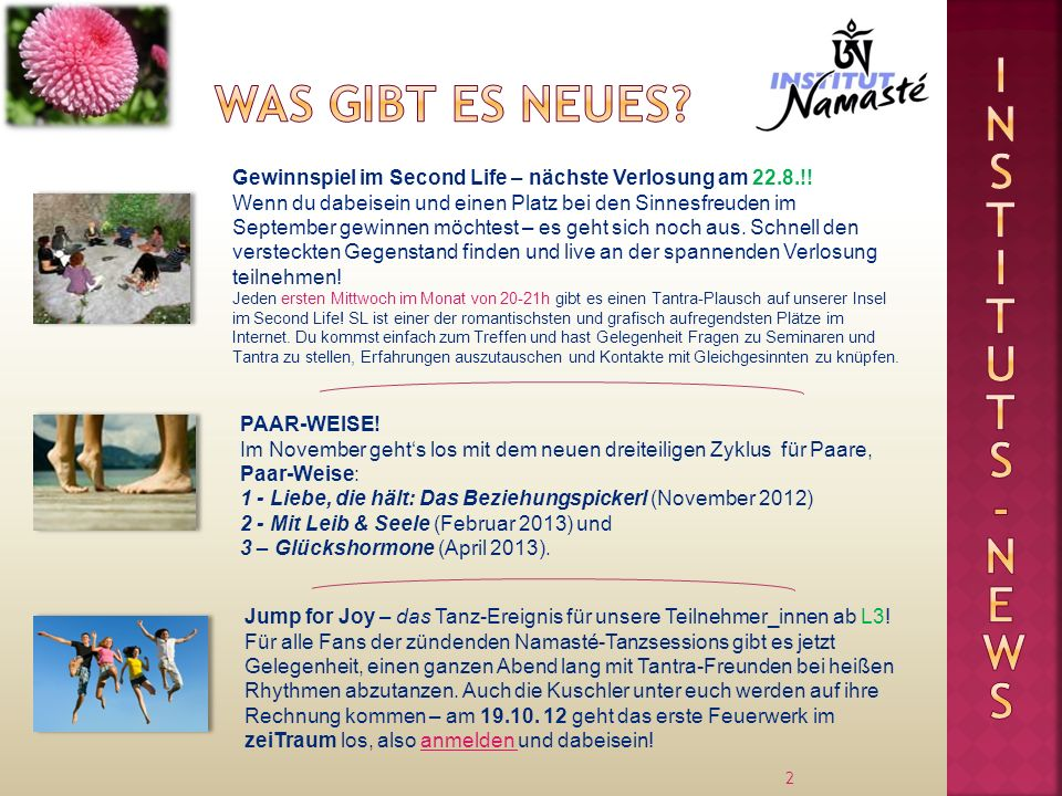 2 Jump for Joy – das Tanz-Ereignis für unsere Teilnehmer_innen ab L3! Für alle Fans der zündenden Namasté-Tanzsessions gibt es jetzt Gelegenheit, eine