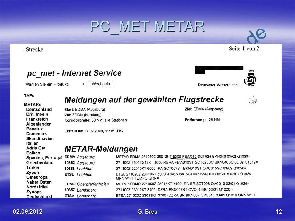NO COPY – www.fliegerbreu.de PC_MET METAR 1202.09.2012G. Breu
