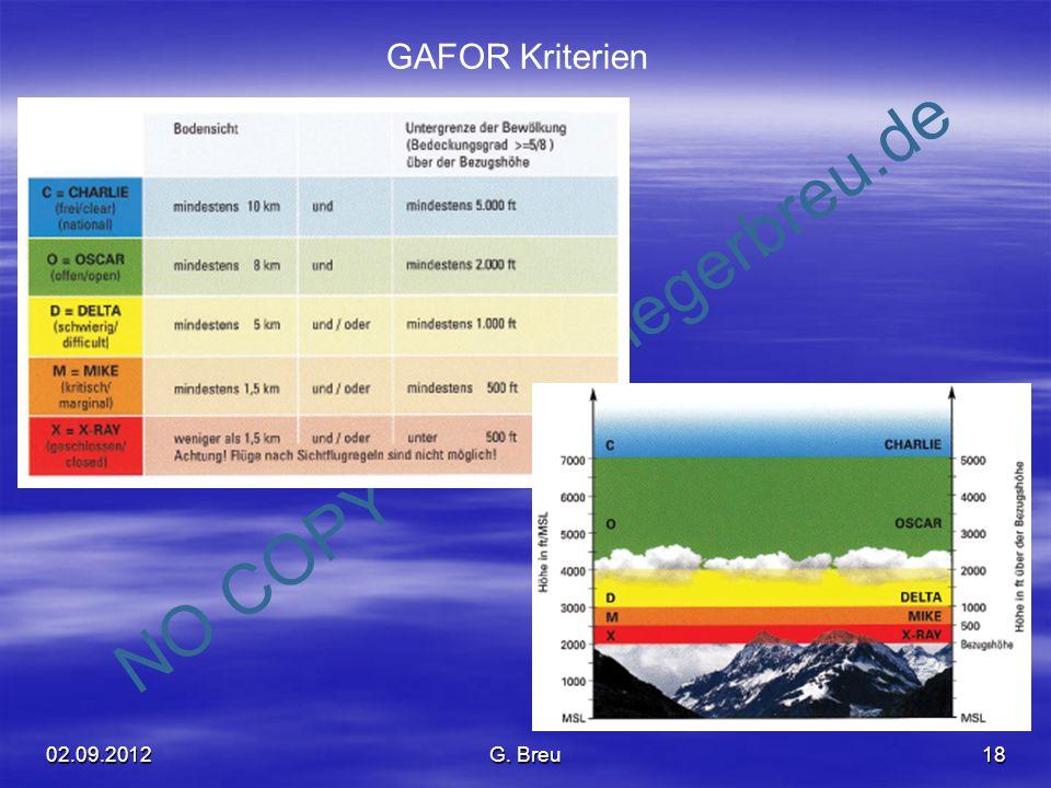 NO COPY – www.fliegerbreu.de 18 GAFOR Kriterien 02.09.2012G. Breu