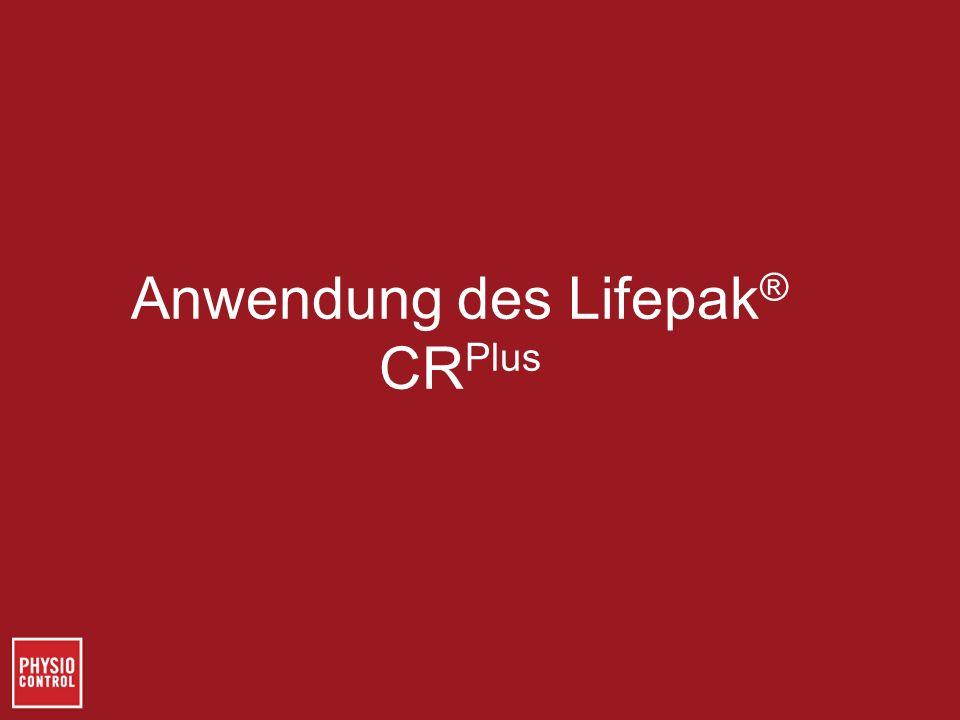 Anwendung des Lifepak ® CR Plus