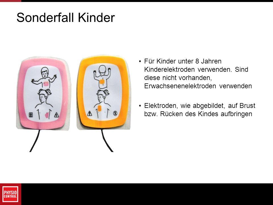 Sonderfall Kinder Für Kinder unter 8 Jahren Kinderelektroden verwenden. Sind diese nicht vorhanden, Erwachsenenelektroden verwenden Elektroden, wie ab
