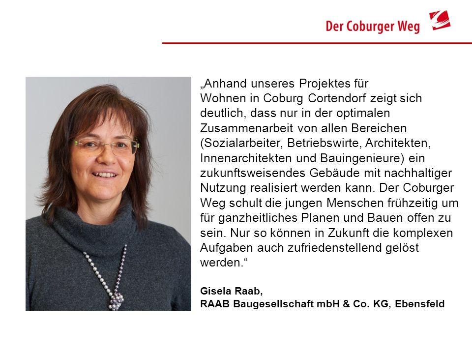 Anhand unseres Projektes für seniorengerechtes Wohnen in Coburg Cortendorf zeigt sich deutlich, dass nur in der optimalen Zusammenarbeit von allen Ber