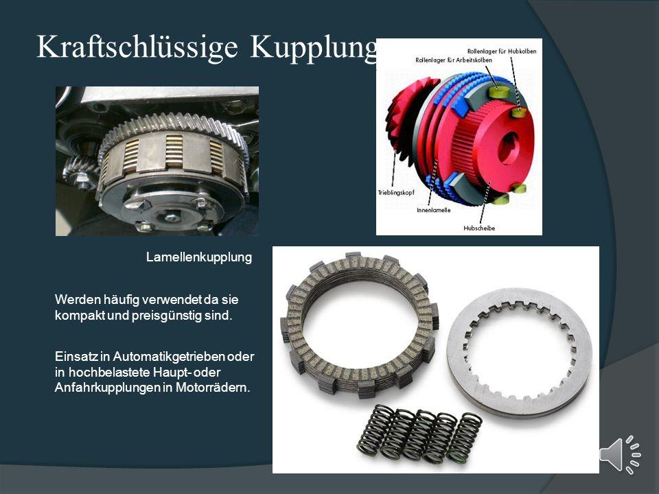 Kraftschlüssige Kupplungen Scheibenkupplung Als Hauptanwendungsgebiet ist diese Einscheibentrockenkupplung als Anfahr- und Schaltkupplung in Kraftfahr